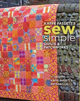 Image for Kaffe Fassett's Sew Simple Quilts & Patchworks - 17 Designs Using Kaffe Fassett's Artisan Fabrics from emkaSi