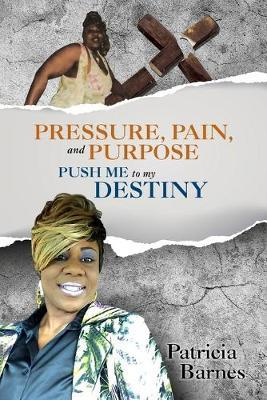 Image for PRESSURE, PAIN, and PURPOSE - PUSH ME to my DESTINY from emkaSi