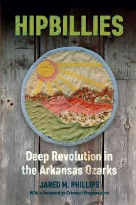 Image for Hipbillies - Deep Revolution in the Arkansas Ozarks from emkaSi