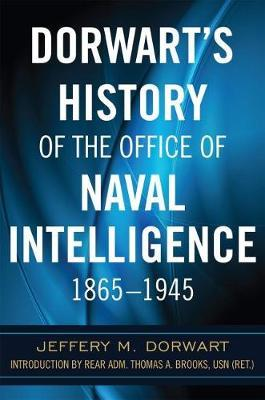 Image for Dorwart's History of the Office of Naval Intelligence 1865-1945 from emkaSi