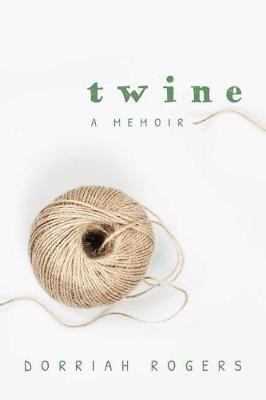 Image for Twine - A Memoir from emkaSi