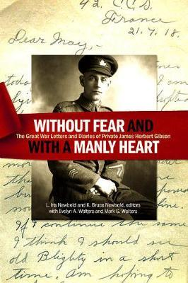 "Image for ""Without fear and with a manly heart"" - The Great War Letters and Diaries of Private James Herbert Gibson from emkaSi"