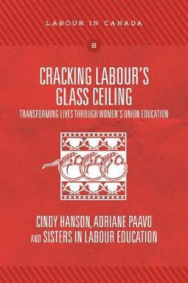 Image for Cracking Labour's Glass Ceiling - Transforming Lives Through Women's Union Education from emkaSi