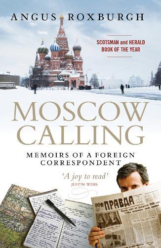 Image for Moscow Calling - Memoirs of a Foreign Correspondent from emkaSi