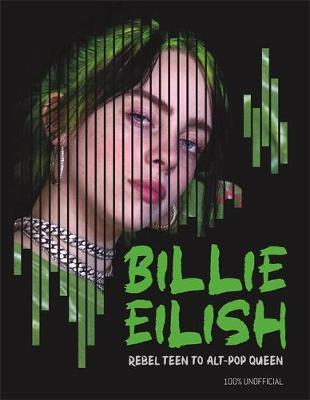 Image for Billie Eilish - Rebel Teen to Alt-Pop Queen from emkaSi