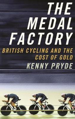 Image for The Medal Factory - British Cycling and the Cost of Gold from emkaSi