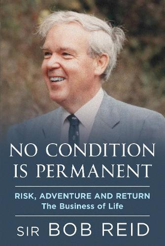 Image for No Condition is Permanent - Risk, Adventure and return: the Business of Life from emkaSi