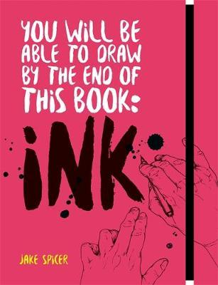 Image for You Will Be Able to Draw by the End of this Book: Ink from emkaSi