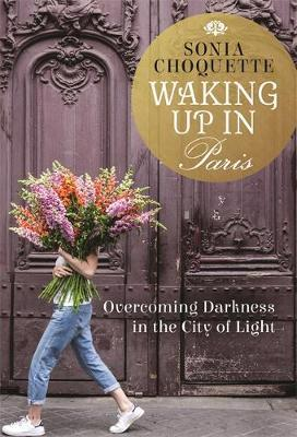 Image for Waking Up in Paris - Overcoming Darkness in the City of Light from emkaSi