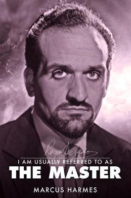 Image for I am Usually Referred to as the Master - The Biography of Roger Delgado from emkaSi