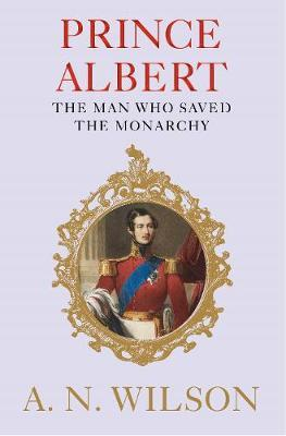 Image for Prince Albert - The Man Who Saved the Monarchy from emkaSi