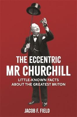 Image for Churchill's Platypus - And Other Little-known Facts About the 'Greatest Briton' from emkaSi