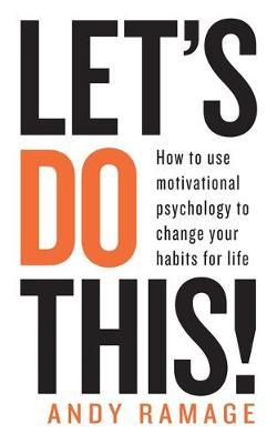 Image for Let's Do This! - How to use motivational psychology to change your habits for life from emkaSi
