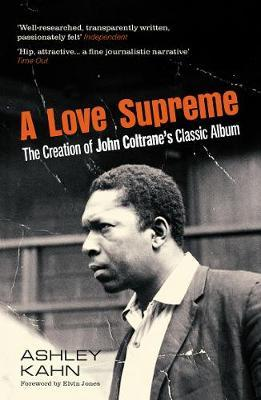 Image for A Love Supreme - The Creation Of John Coltrane's Classic Album from emkaSi