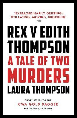 Image for Rex v Edith Thompson: A Tale of Two Murders from emkaSi