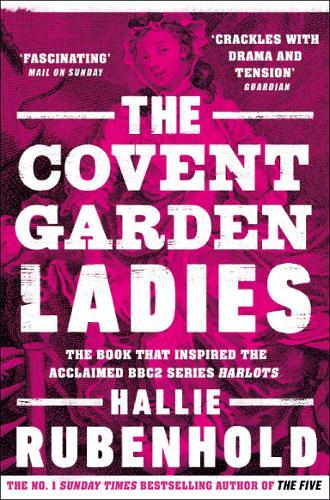 Image for The Covent Garden Ladies - the book that inspired BBC2's 'Harlots' from emkaSi