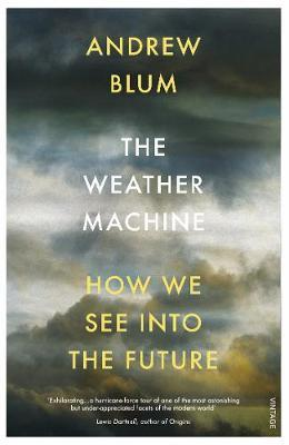 Image for The Weather Machine - How We See Into the Future from emkaSi