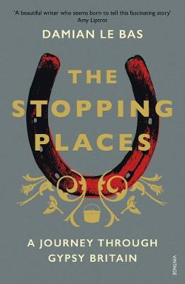 Image for The Stopping Places - A Journey Through Gypsy Britain from emkaSi