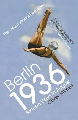 Image for Berlin 1936 - Sixteen Days in August from emkaSi