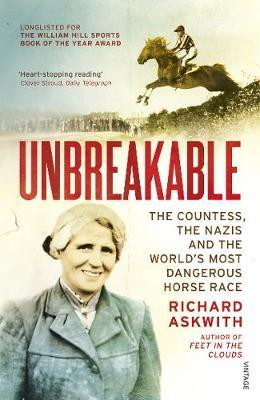 Image for Unbreakable - The Woman Who Defied the Nazis in the World's Most Dangerous Horse Race from emkaSi