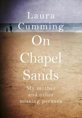 Image for On Chapel Sands - My mother and other missing persons from emkaSi