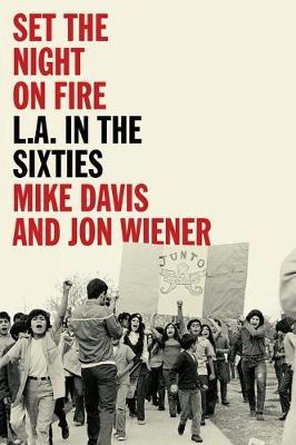 Image for Set the Night on Fire - L.A. in the Sixties from emkaSi