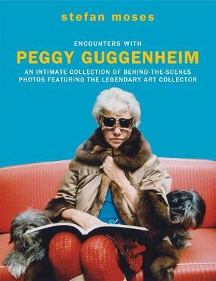 Image for Encounters with Peggy Guggenheim: An intimate collection of behind-the-scenes photos featuring the legendary art collector from emkaSi