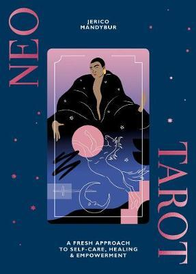 Image for Neo Tarot - A fresh approach to self-care, healing & empowerment from emkaSi