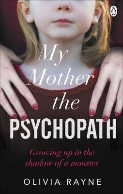 Image for My Mother, the Psychopath - Growing up in the shadow of a monster from emkaSi