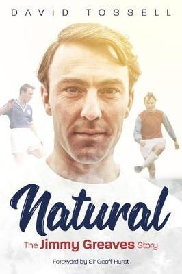 Image for Natural - The Jimmy Greaves Story from emkaSi