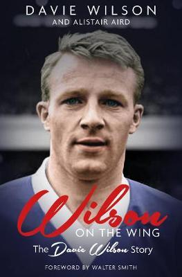 Image for Wilson on the Wing - The Davie Wilson Story from emkaSi