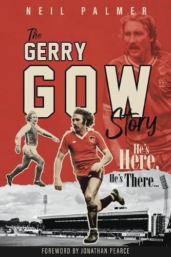 Image for He's Here, He's There - The Gerry Gow Story from emkaSi