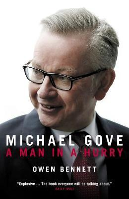 Image for Michael Gove - A Man in a Hurry from emkaSi