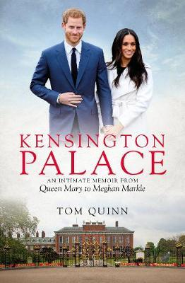 Image for Kensington Palace - An Intimate Memoir from Queen Mary to Meghan Markle from emkaSi