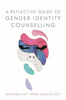 Image for A Reflective Guide to Gender Identity Counselling from emkaSi