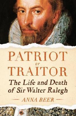 Image for Patriot or Traitor: The Life and Death of Sir Walter Ralegh from emkaSi