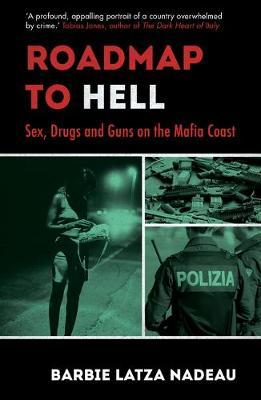 Image for Roadmap to Hell: Sex, Drugs and Guns on the Mafia Coast from emkaSi