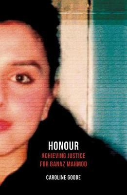 Image for Honour - Achieving Justice for Banaz Mahmod from emkaSi