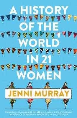 Image for A History of the World in 21 Women - A Personal Selection from emkaSi