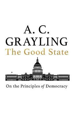 Image for The Good State - On the Principles of Democracy from emkaSi