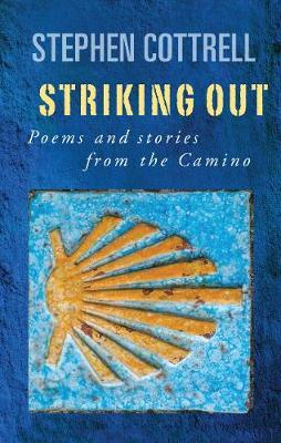 Image for Striking Out - Poems and stories from the Camino from emkaSi