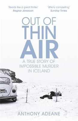 Image for Out of Thin Air - A True Story Of Impossible Murder In Iceland from emkaSi