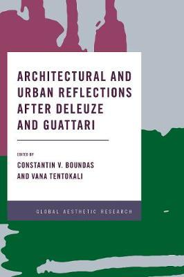Image for Architectural and Urban Reflections after Deleuze and Guattari from emkaSi