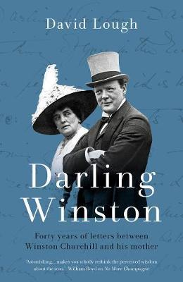 Image for Darling Winston: Forty years of correspondence between Churchill and his mother from emkaSi