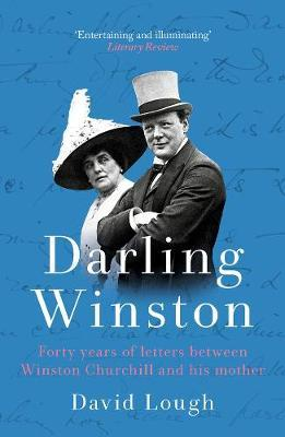 Image for Darling Winston - Forty Years of Letters Between Winston Churchill and His Mother from emkaSi