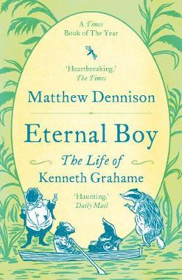 Image for Eternal Boy - The Life of Kenneth Grahame from emkaSi