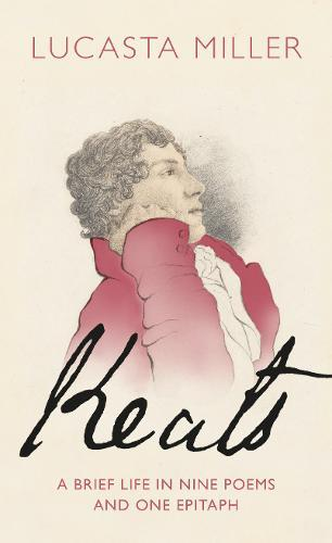Image for Keats - A Brief Life in Nine Poems and One Epitaph from emkaSi