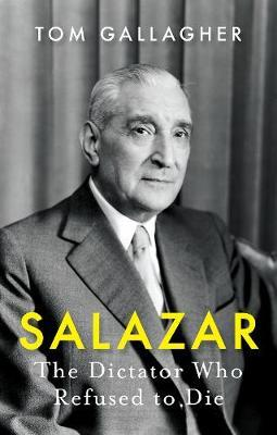 Image for Salazar - The Dictator Who Refused to Die from emkaSi