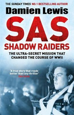 Image for SAS Shadow Raiders - The Ultra-Secret Mission that Changed the Course of WWII from emkaSi