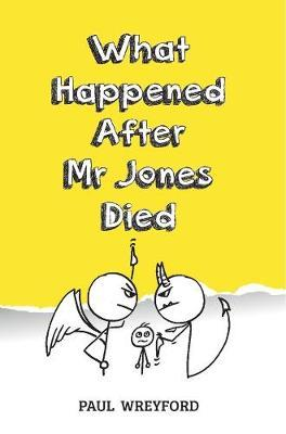 Image for What Happened After Mr Jones Died from emkaSi